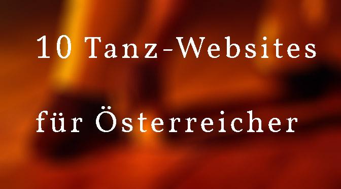 10 Websites, die du als tanzbegeisterter Österreicher kennen solltest!